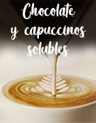Chocolates y cappuccinos solubles